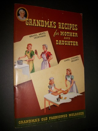 """Vintage """"Grandma's Recipes for Mother and Daughter"""" Cookbooklet - 1955"""