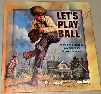 2003 LET'S PLAY BALL by Al Janssen & Jim Daly (hardcover, 48 pages)