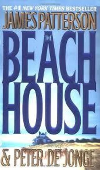 THE BEACH HOUSE by James Patterson (HB/DJ-GVGC/1st ED)