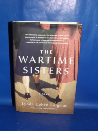 The War Time Sisters Book By Lynda Cohen Loigman Hardcover