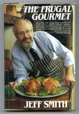 THE FRUGAL GOURMET (JEFF SMITH)