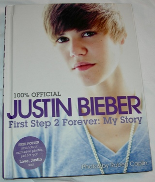 100% Official JUSTIN BIEBER First Step to Forever: My Story, $21.99 value
