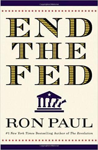 1 BOOK END THE FED by RON PAUL FREE SHIPPING
