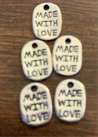 5 Made with Love Charms. Read Description