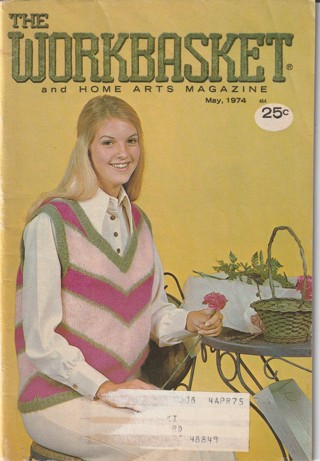 Workbasket Craft Book: Crochet, Knitting, Sewing, Patterns, How To: May 1974