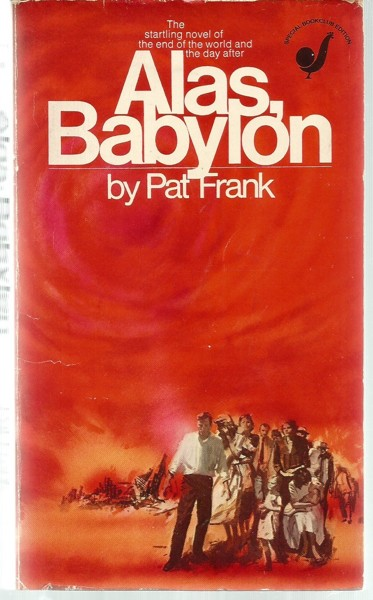 the effects of cozy apocalypse in alas babylon an apocalyptic novel by pat frank