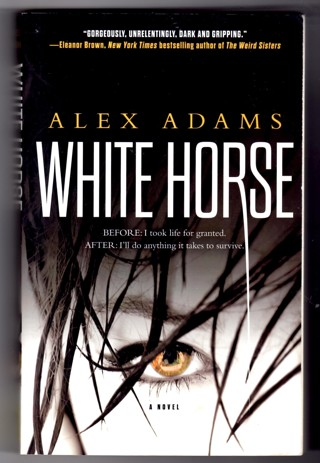 Book White Horse by Alex Adams Post-Apocalyptic Dystopian