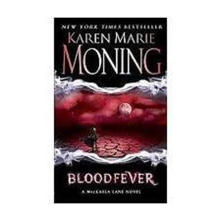 BLOODFEVER by Karen Marie Moning (BEFORE YOU BID ASK HOW MUCH SHIPPING COSTS TO YOUR LOCATION)