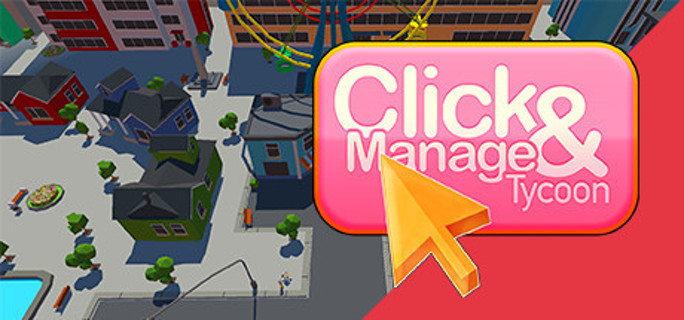 Click and Manage Tycoon - Steam Key