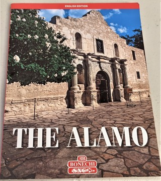 """2010 The ALAMO by Stephen Ortman - softcover 64 glossy pages - 7 3/4"""" x 10 1/4"""" - 10 oz."""
