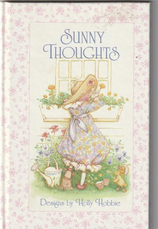 Sunny Thoughts designs by Holly Hobby Hard Covered Book
