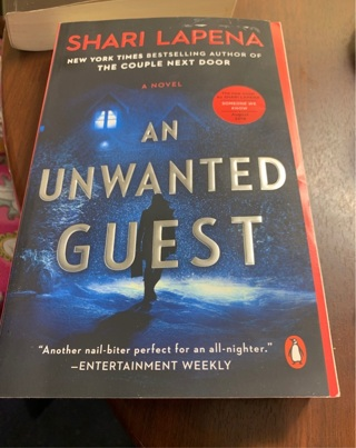The Unwanted Guest by Shari Lapena