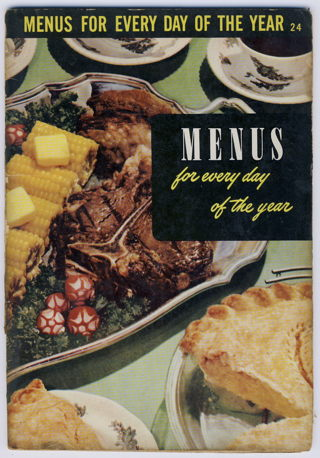 Menus For Every day Of The Year From Culinary Arts Institute 1950
