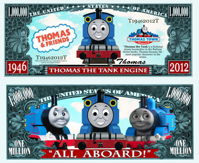 Now Allowed! Thomas Train Million Dollar Bill Collectible Funny Money Novelty Note, OR Your Choice!