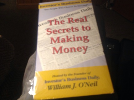 EHE REAL SECRETYS TO MAKING MONEY by INVESTOR'S BUSINESS DAILY