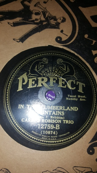 Carson Robison Trio TWENTY-ONE YEARS & IN THE CUMBERLAND MOUNTAINS Record VINYL 78 RPM