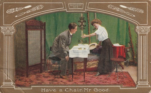 Vintage Used Postcard: Pre Linen: Have a Chair Mr Good