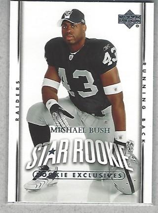 2007 Upper Deck Rookie Exclusives #250 Michael Bush Oakland Raiders Card
