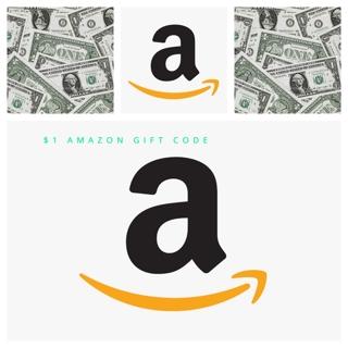 $ 1.00 AMAZON GIFT CODE ONLY