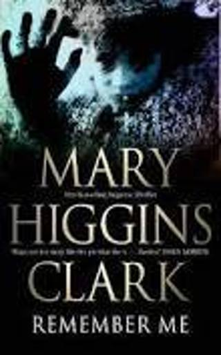 Remember Me by Mary Higgins Clark (PB/VGC)