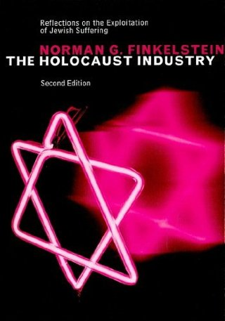 The Holocaust Industry: Reflections on the Exploitation of Jewish Suffering(PAPERBACK) FREE SHIPPING