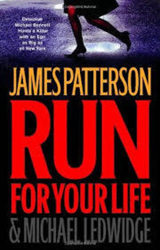 Run for Your Life (Michael Bennett #2) by James Patterson (TPB/VGC)