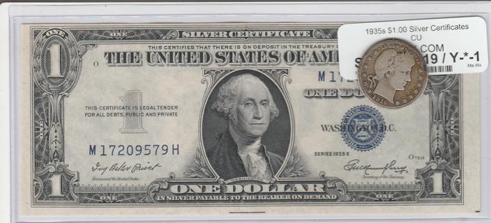 CU 1935-E $1 & 1916-D Silver Quarter$