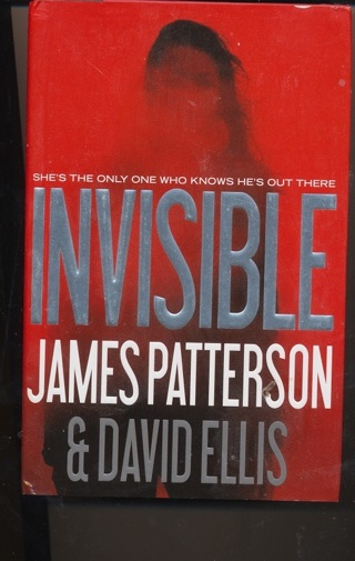 """""""Invisible"""" by James Patterson, Hardcover, Like New Condition - BK-1047"""
