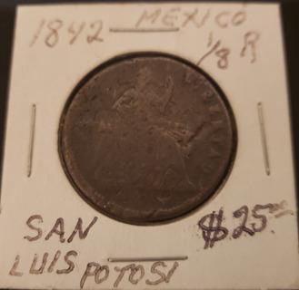 Antique Vintage Rare Collectible 1842 San Luis Potosi Mexican Octavo 1/8 Real Coin