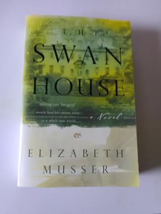 The Swan House by Elizabeth Musser - 2001