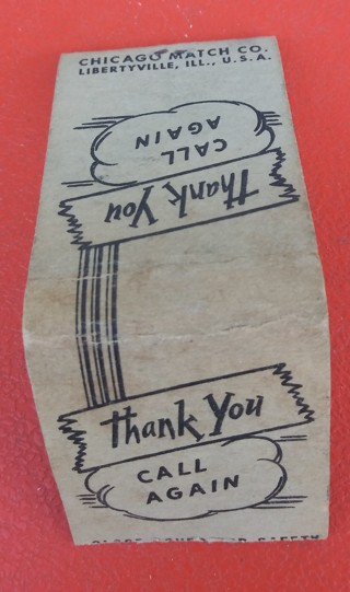 "Chicago match company ""Thank you Call again"" empty matchbook"