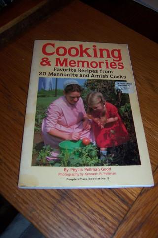 Cooking Memories Favorite recipes Mennonite Amish Cooks