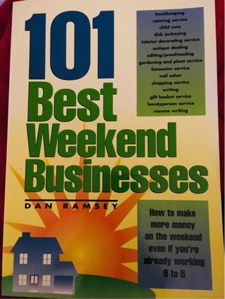 101 BEST WEEKEND BUSINESSES BOOK