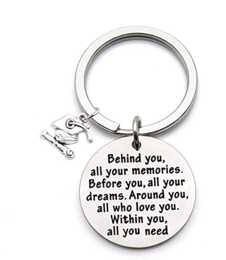 Graduation Gift! Behind You All Memories Before You All Your Dream Graduation Keychain