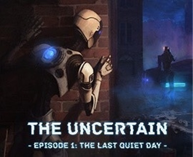 The Uncertain: Episode 1 - The Last Quiet Day (Steam Key)