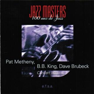 Jazz Masters: 100 Years of Jazz - Pat Metheny, B.B. King, Dave Brubeck (CD, 1996) with GIN!