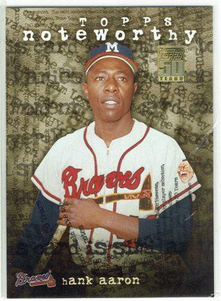 Hank Aaron Topps Noteworthy Insert Atlanta Braves 2001