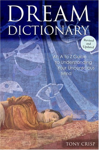 DREAM DICTIONARY AN A TO Z GUIDE HARDCOVER FREE SHIPPING