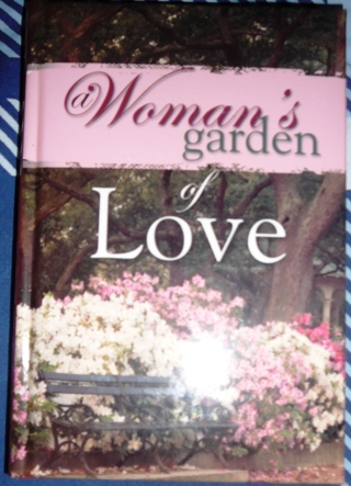 """Women's Garden of Love""  A woman's study guide on Love"