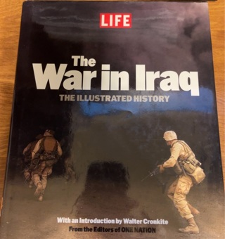 Life: The War in Iraq