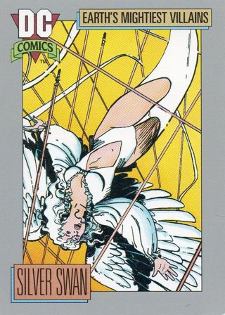 1991 DC Comic Collectible Trade Card: Earth's Mightiest Villains: Silver Swan