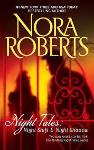 Night Tales 2-in-1 Book: (#1) Night Shift (#2) Night Shadow by Nora Roberts (PB/GFC) #LMB10JR