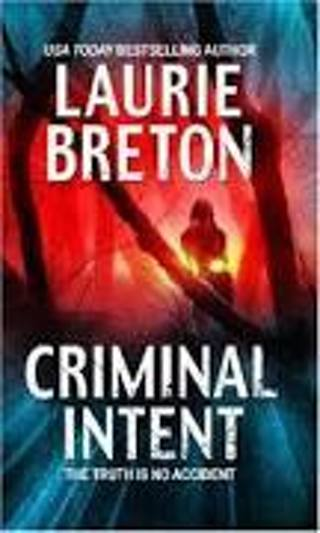 Criminal Intent by Laurie Breton (PB/VGC) #LTD-R7