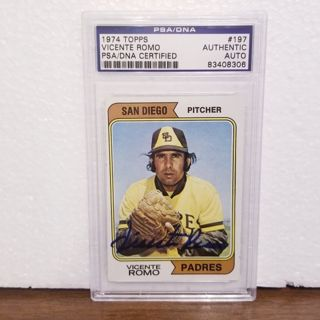 """Psa/slabbed AUTHENTIC AUTOGRAPH """" Vicente Romo """" MEXICAN HOF San Diego Padres 1974 topps"""