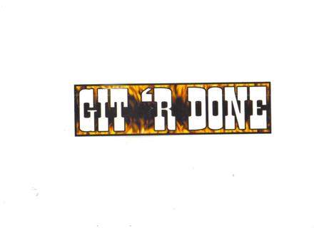 Git r done bumper sticker