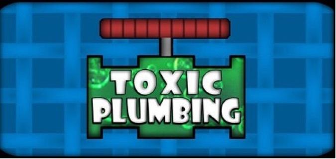 TOXIC PLUMBING (Steam Key)