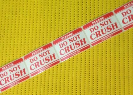 24 DO NOT CRUSH Stickers