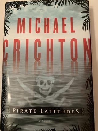 Pirate Latitudes: A Novel Hardcover by  Michael Crichton