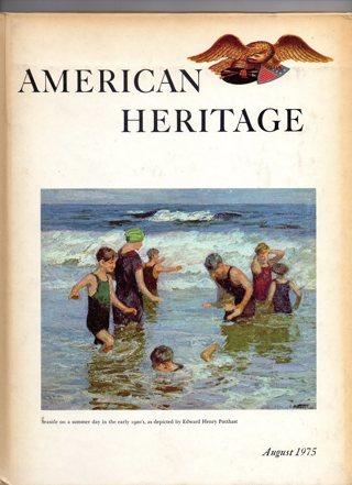 Vintage American Heritage Hard Covered Book: August 1975