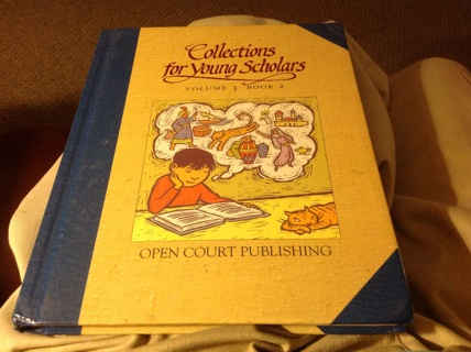 COLLECTIONS FOR YOUNG SCHOLARS VOLUME 3, BOOK 2 by OPEN COURT PUBLISHING